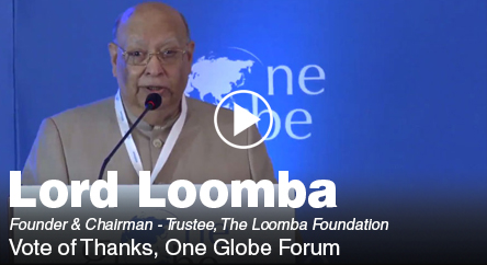 Lord Loomba – Vote of Thanks, One Globe Forum 2017