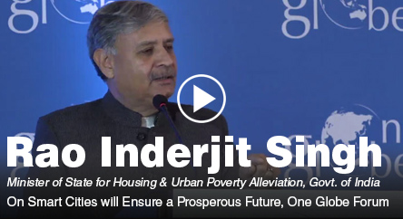 Rao Inderjit Singh – Smart Cities will Ensure a Prosperous Future