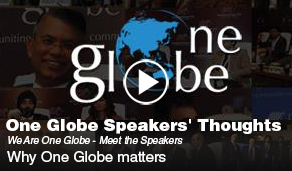 We Are One Globe : Meet the Speakers